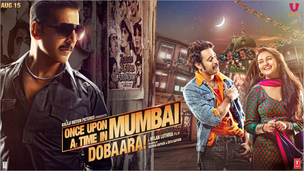 Once Upon A Time In Mumbai Dobaara Poster HD Akshay Kumar Sonakshi Sinha Imran Khan