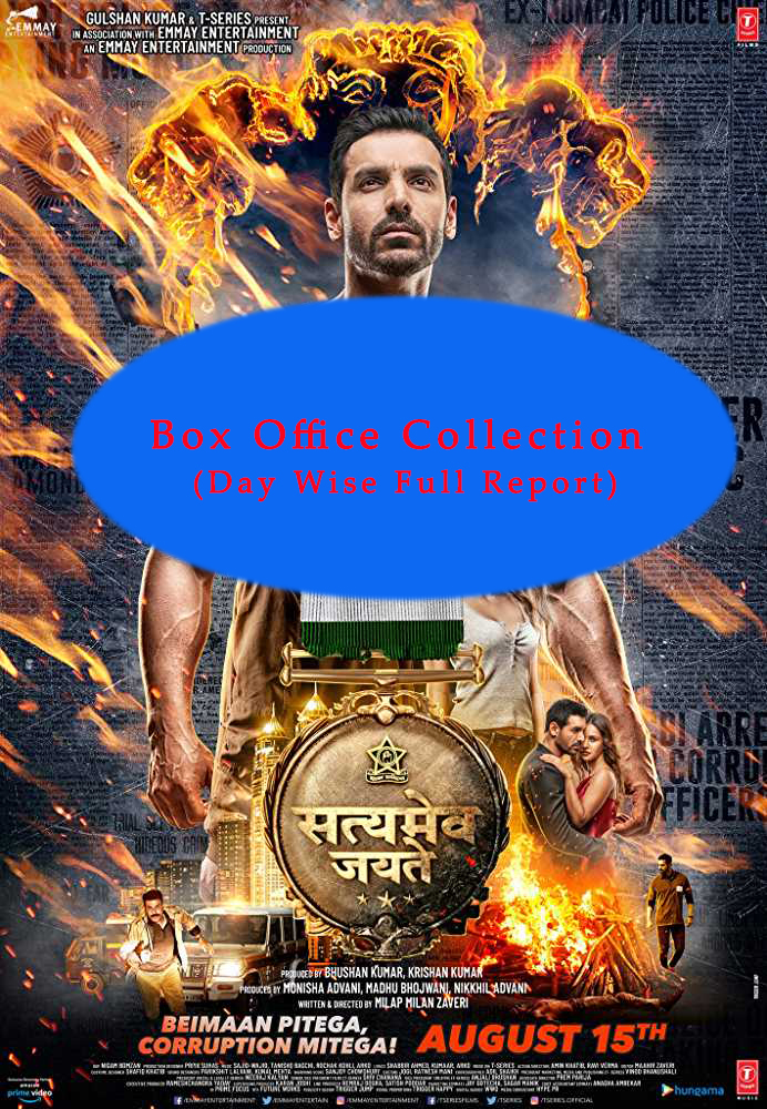 Satyameva Jayate Box Office Collection Day Wise Full Report