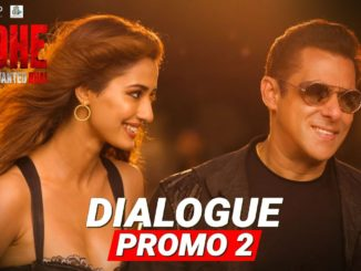 Radhe Dialogue Promo 2 - Disha Patani and Salman Khan